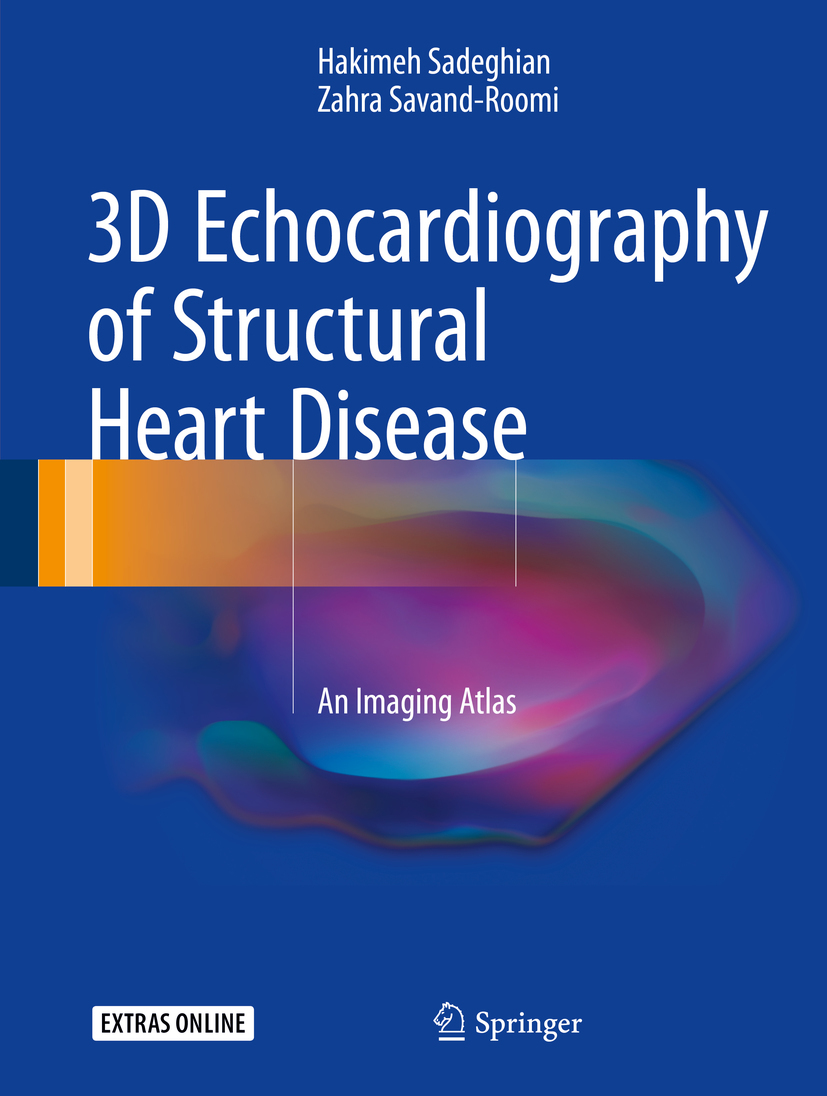Sadeghian, Hakimeh - 3D Echocardiography of Structural Heart Disease, ebook
