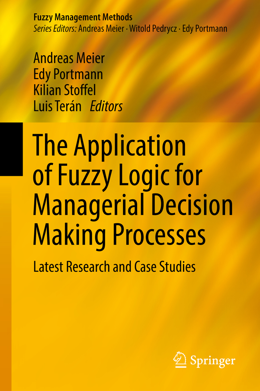 Meier, Andreas - The Application of Fuzzy Logic for Managerial Decision Making Processes, ebook