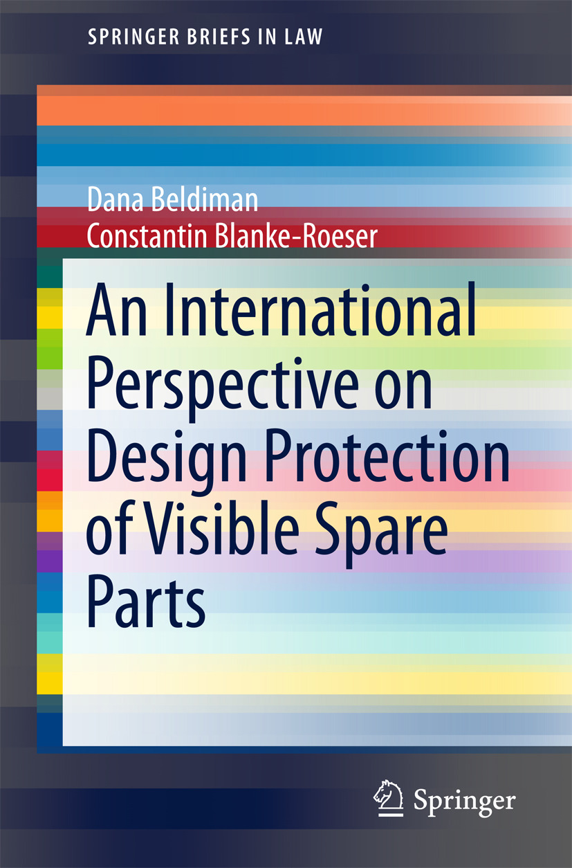 Beldiman, Dana - An International Perspective on Design Protection of Visible Spare Parts, ebook