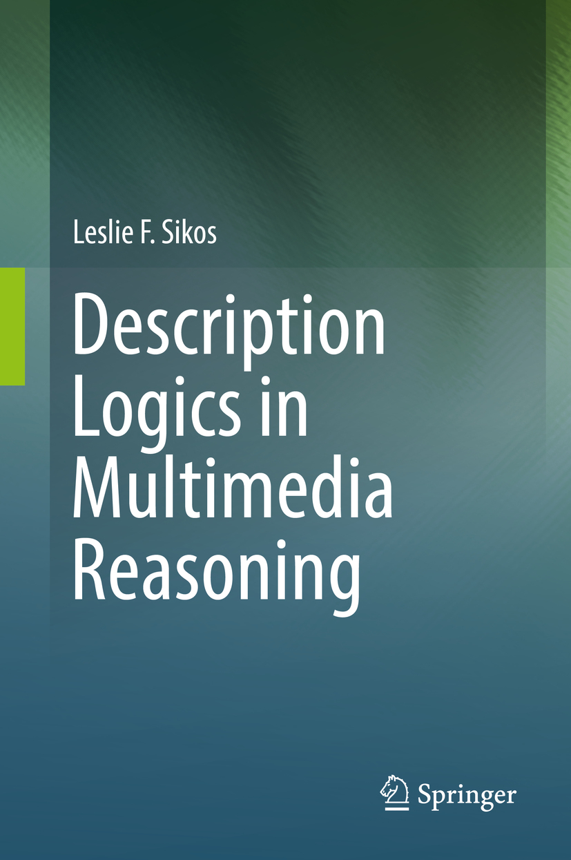 Sikos, Leslie F. - Description Logics in Multimedia Reasoning, ebook