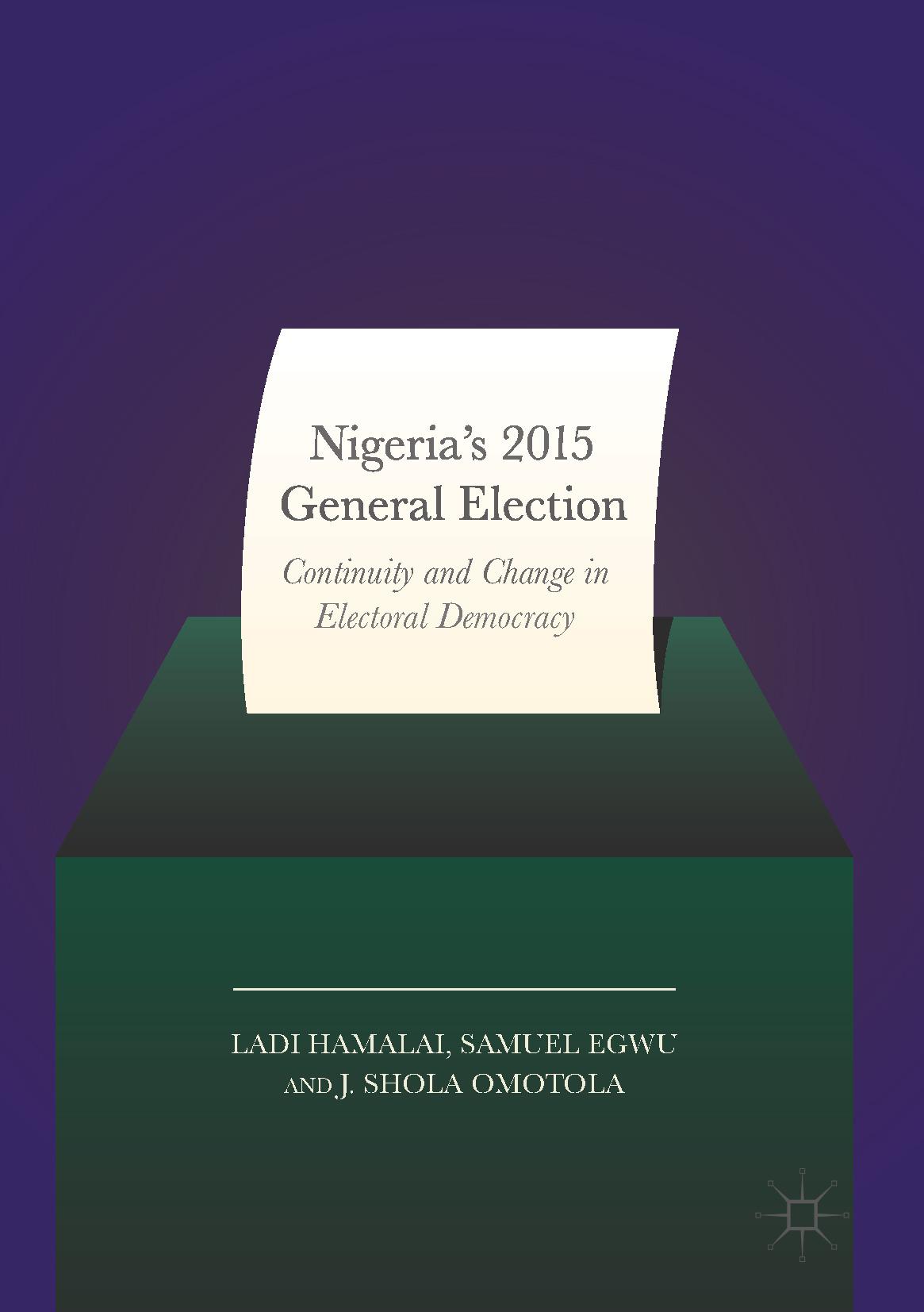 Egwu, Samuel - Nigeria's 2015 General Elections, ebook