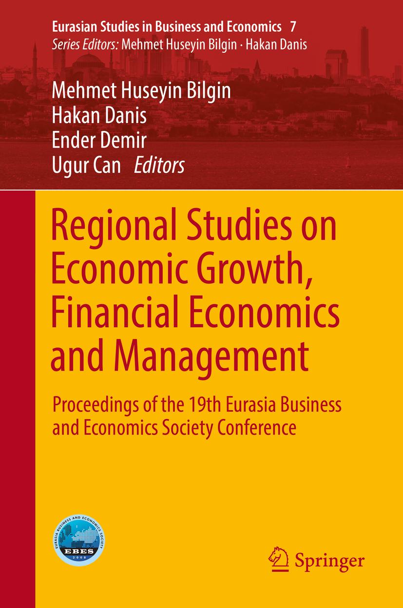 Bilgin, Mehmet Huseyin - Regional Studies on Economic Growth, Financial Economics and Management, ebook