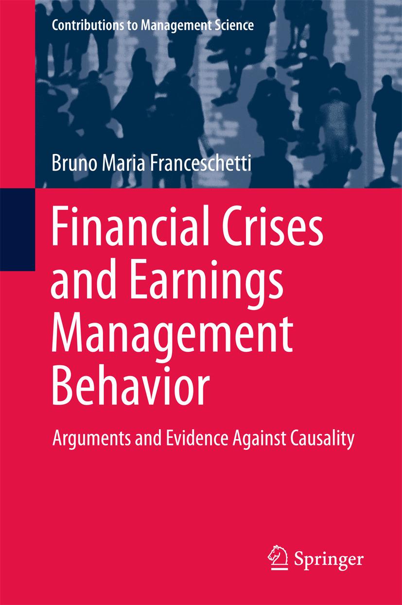 Franceschetti, Bruno Maria - Financial Crises and Earnings Management Behavior, ebook