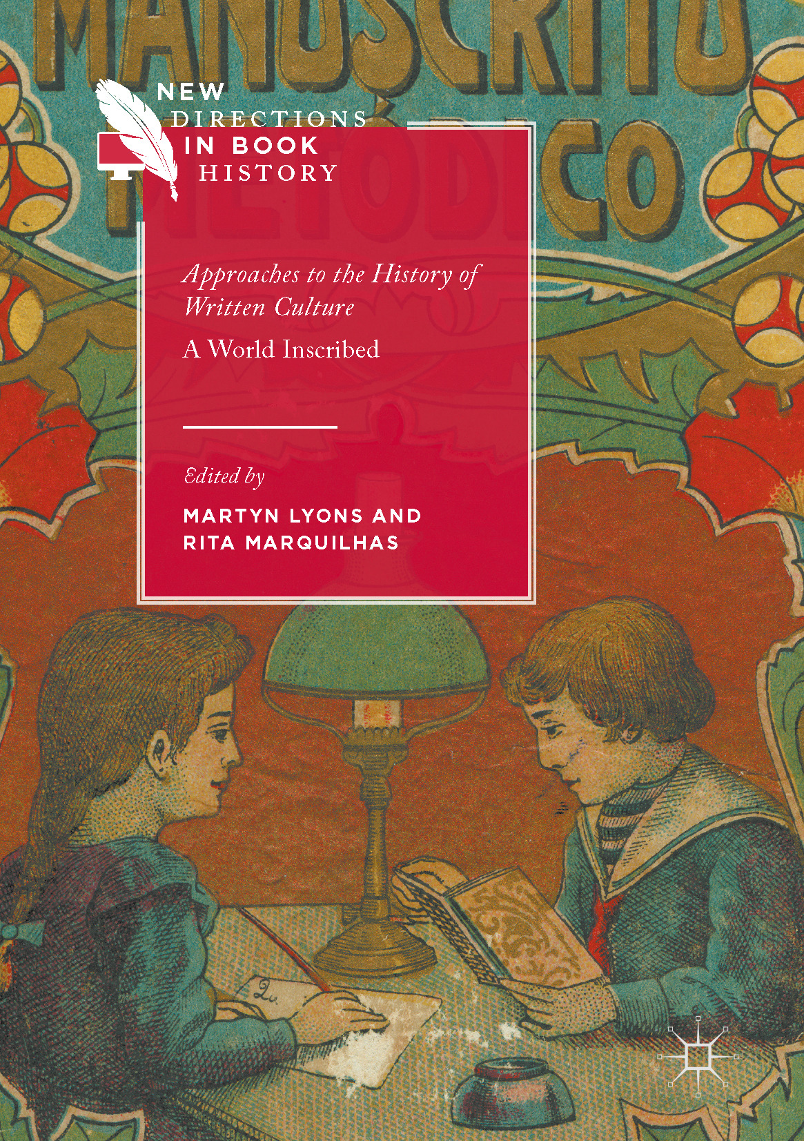 Lyons, Martyn - Approaches to the History of Written Culture, ebook