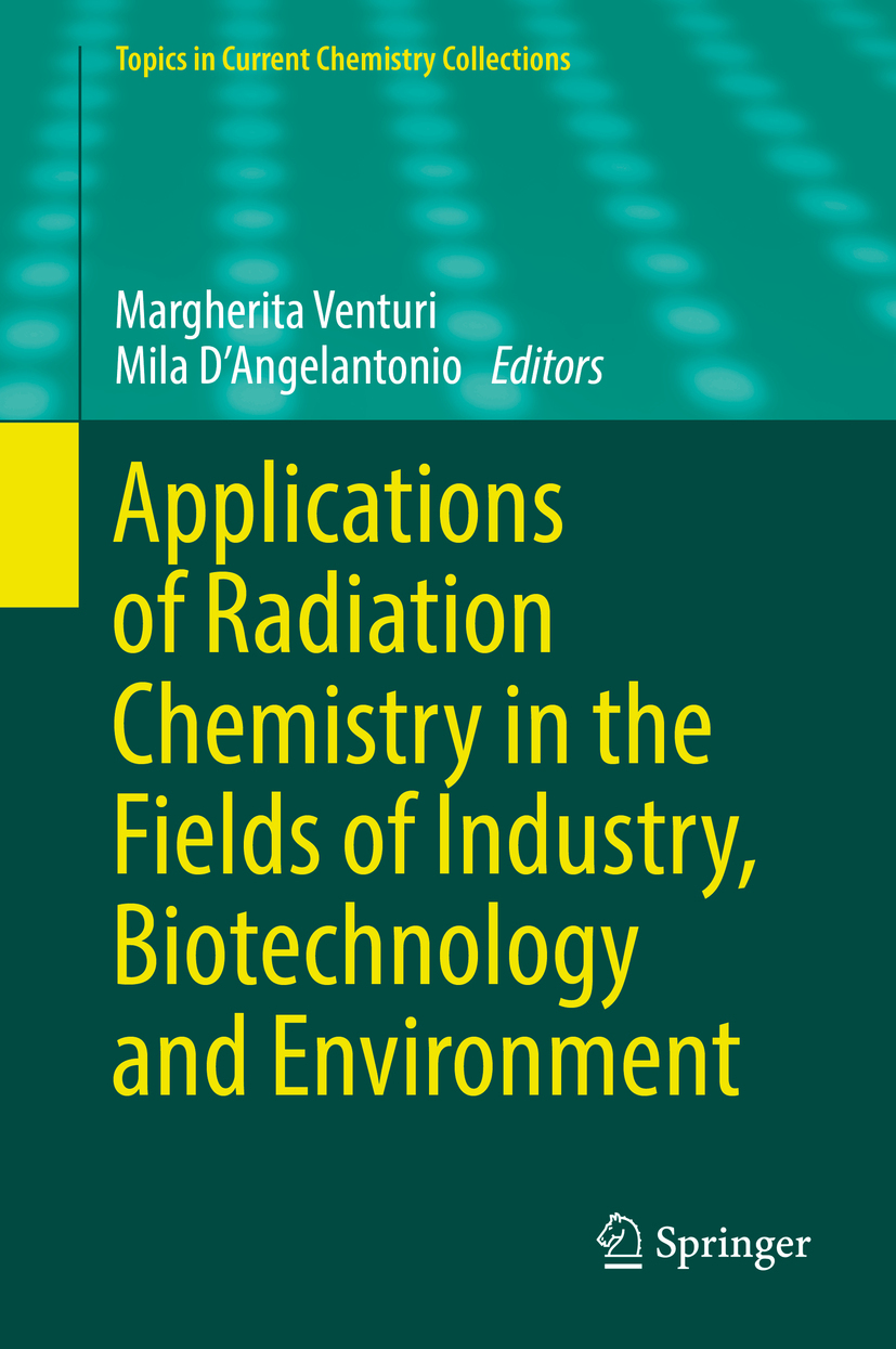 D'Angelantonio, Mila - Applications of Radiation Chemistry in the Fields of Industry, Biotechnology and Environment, ebook