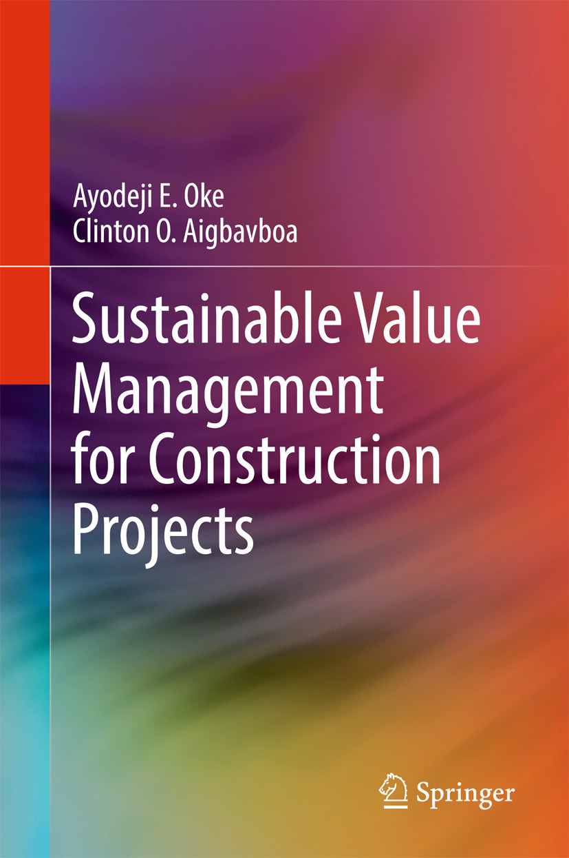 Aigbavboa, Clinton O. - Sustainable Value Management for Construction Projects, ebook