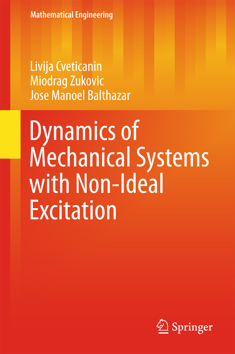 Balthazar, Jose Manoel - Dynamics of Mechanical Systems with Non-Ideal Excitation, ebook