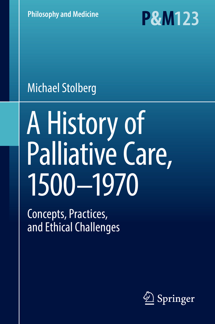 Stolberg, Michael - A History of Palliative Care, 1500-1970, ebook
