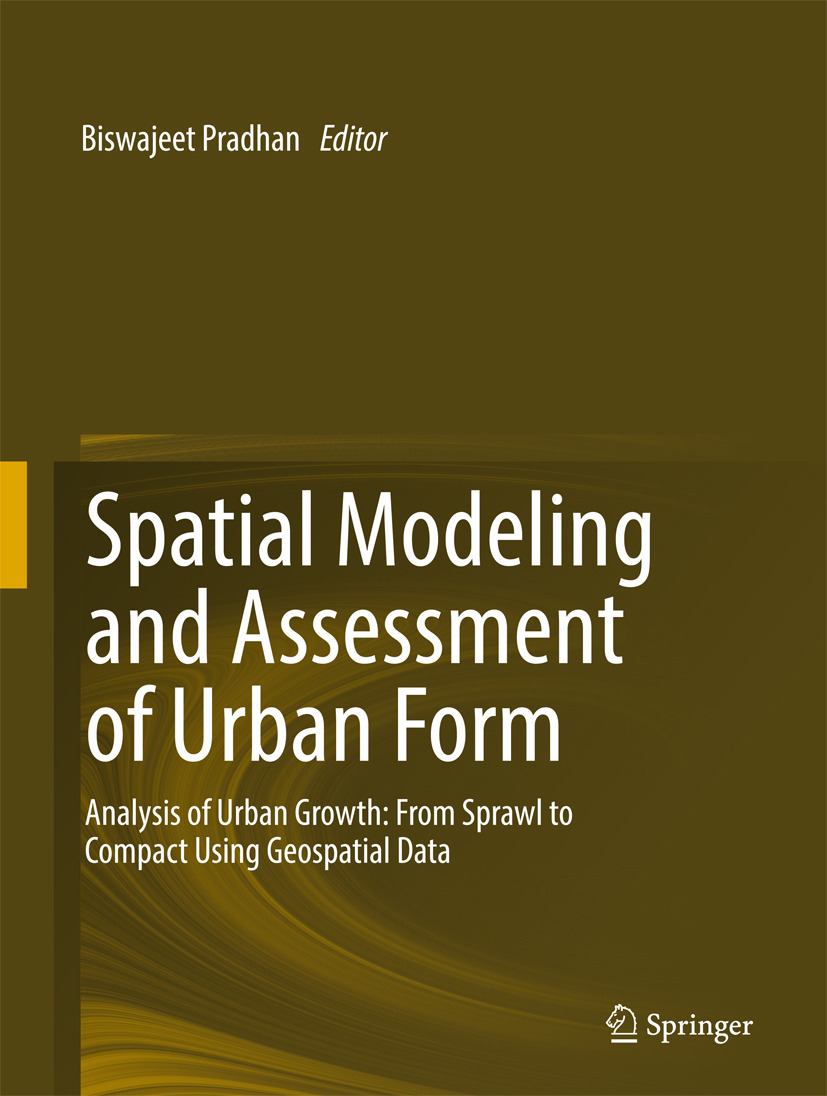 Pradhan, Biswajeet - Spatial Modeling and Assessment of Urban Form, ebook