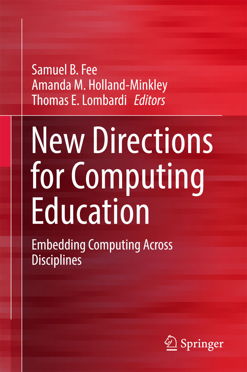 Fee, Samuel B. - New Directions for Computing Education, ebook