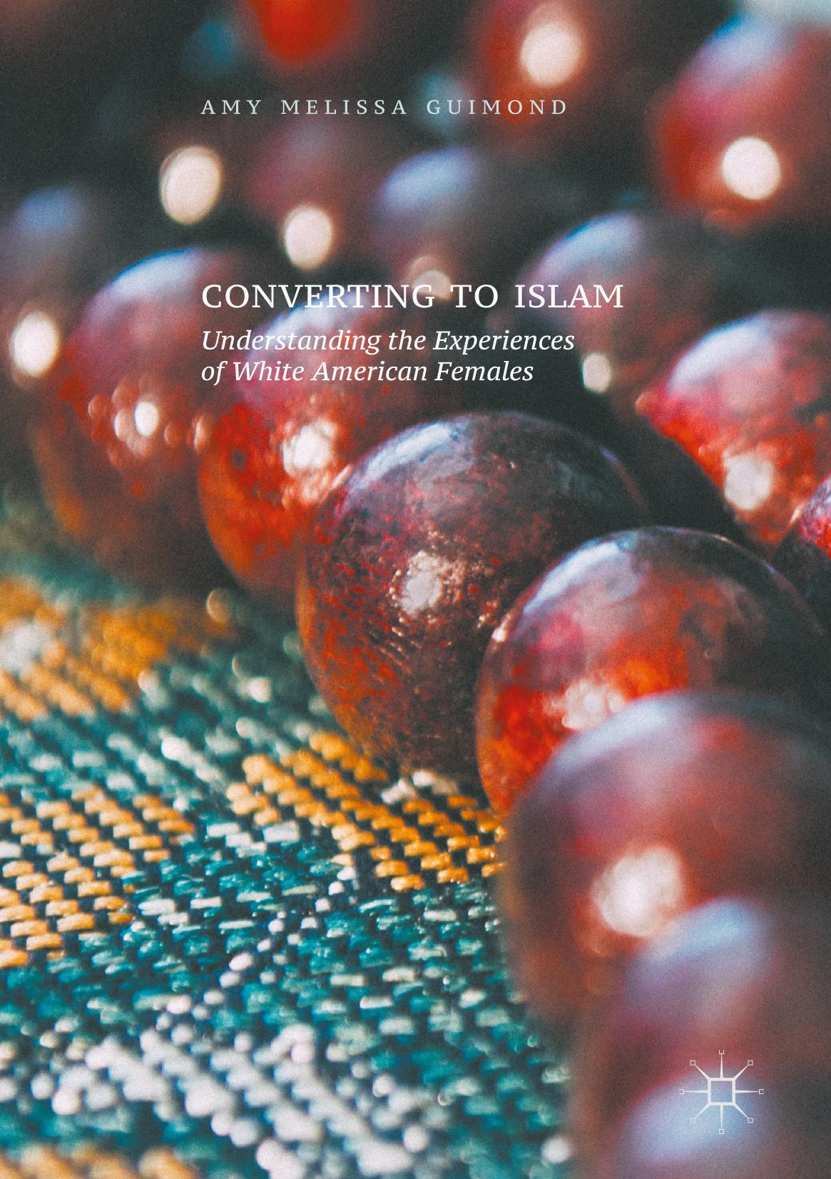 Guimond, Amy Melissa - Converting to Islam, ebook