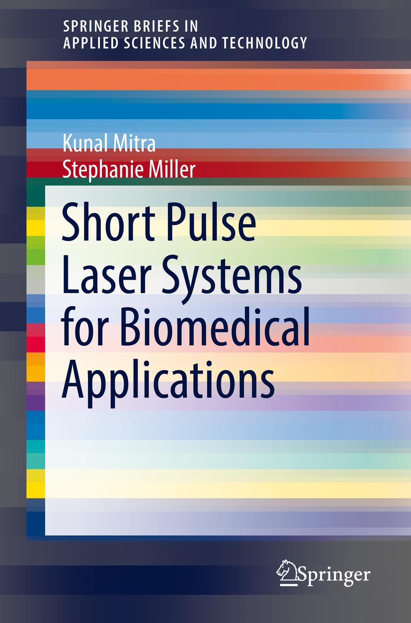 Miller, Stephanie - Short Pulse Laser Systems for Biomedical Applications, ebook