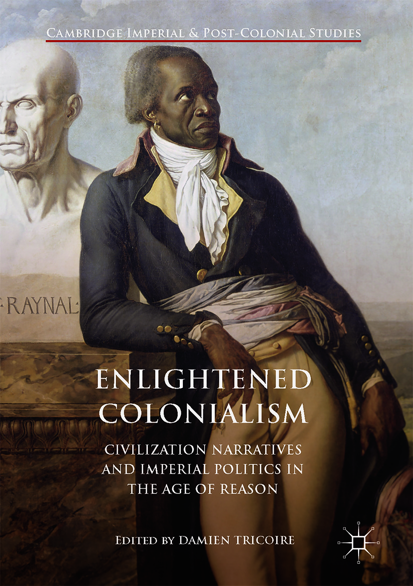 Tricoire, Damien - Enlightened Colonialism, ebook