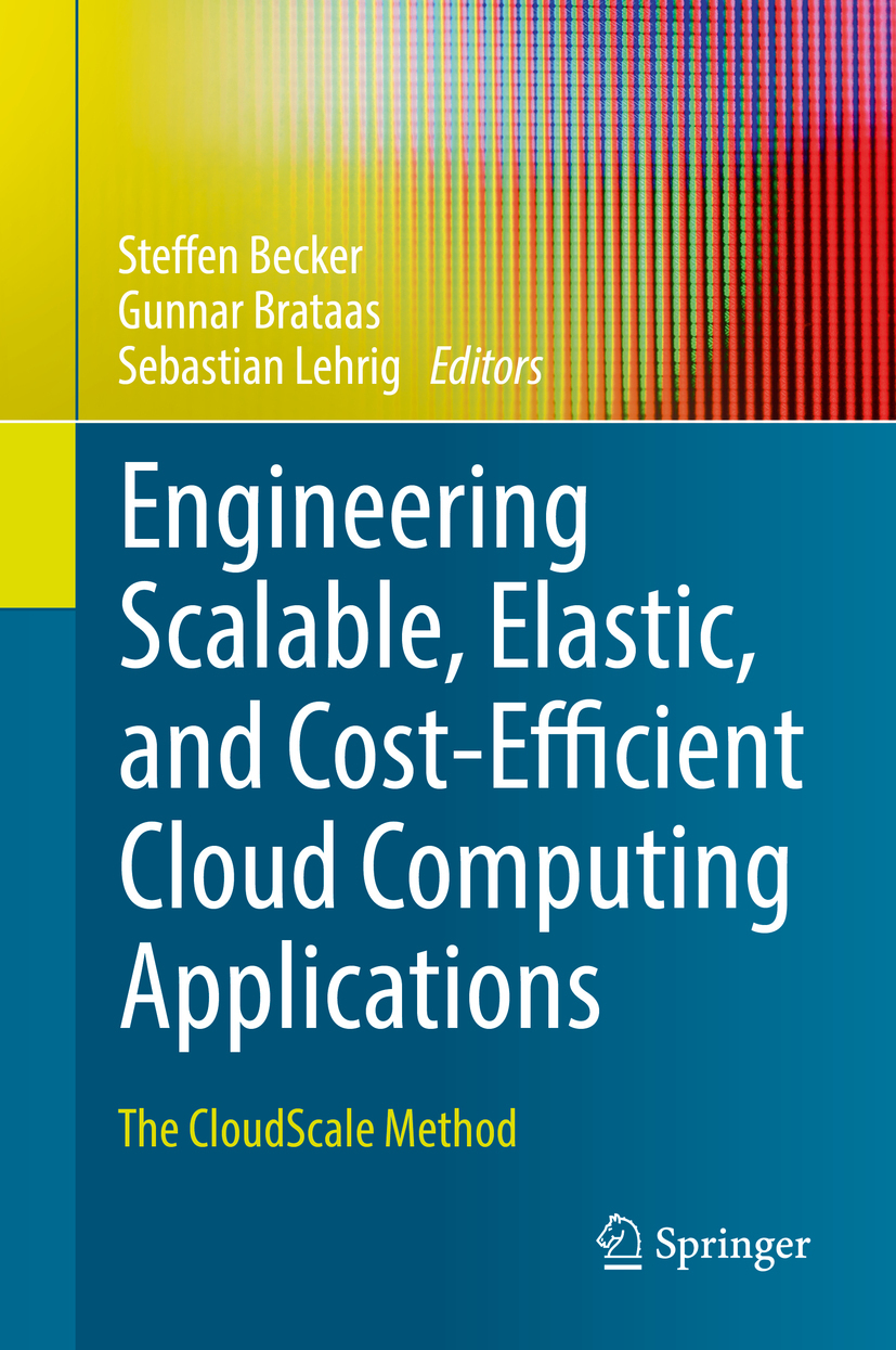 Becker, Steffen - Engineering Scalable, Elastic, and Cost-Efficient Cloud Computing Applications, ebook