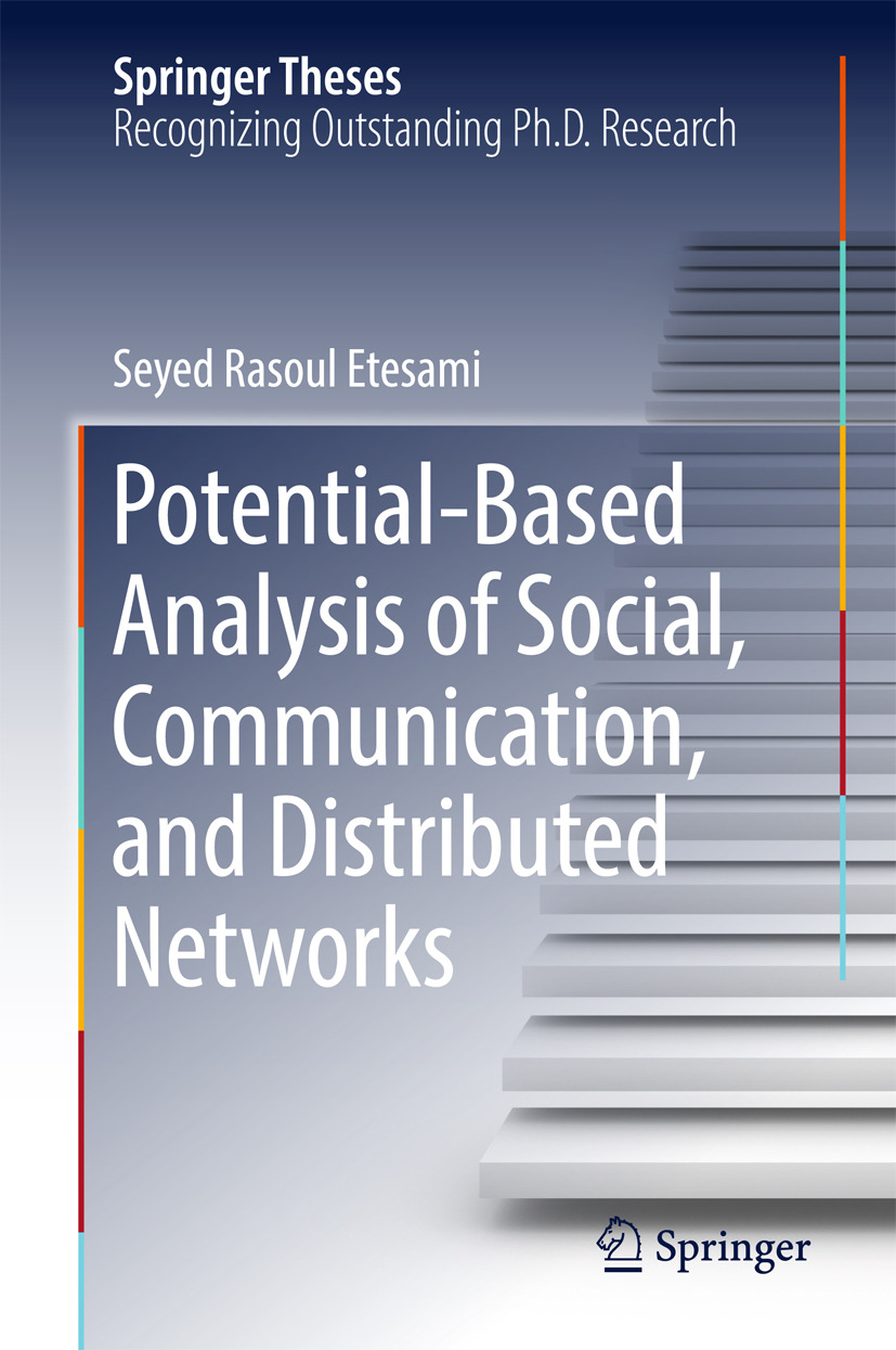 Etesami, Seyed Rasoul - Potential-Based Analysis of Social, Communication, and Distributed Networks, ebook