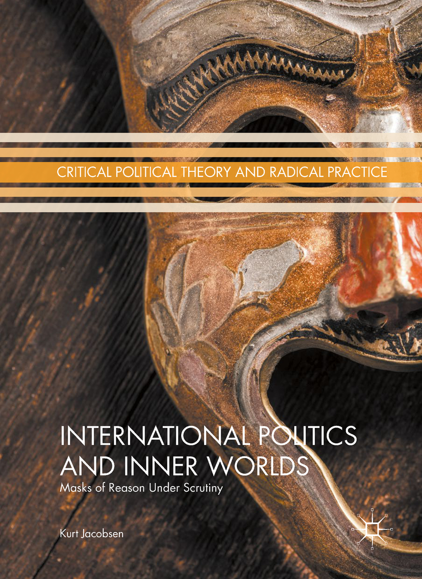 Jacobsen, Kurt - International Politics and Inner Worlds, ebook