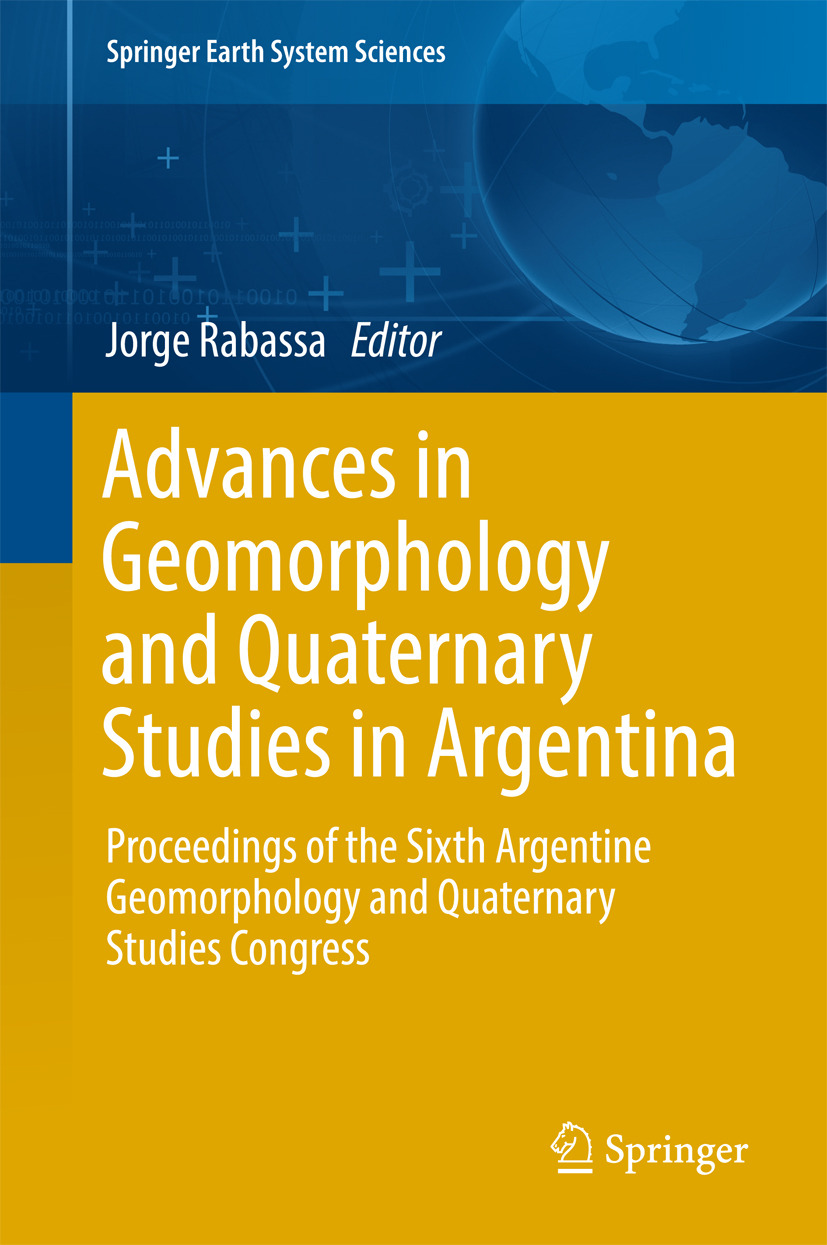 Rabassa, Jorge - Advances in Geomorphology and Quaternary Studies in Argentina, ebook