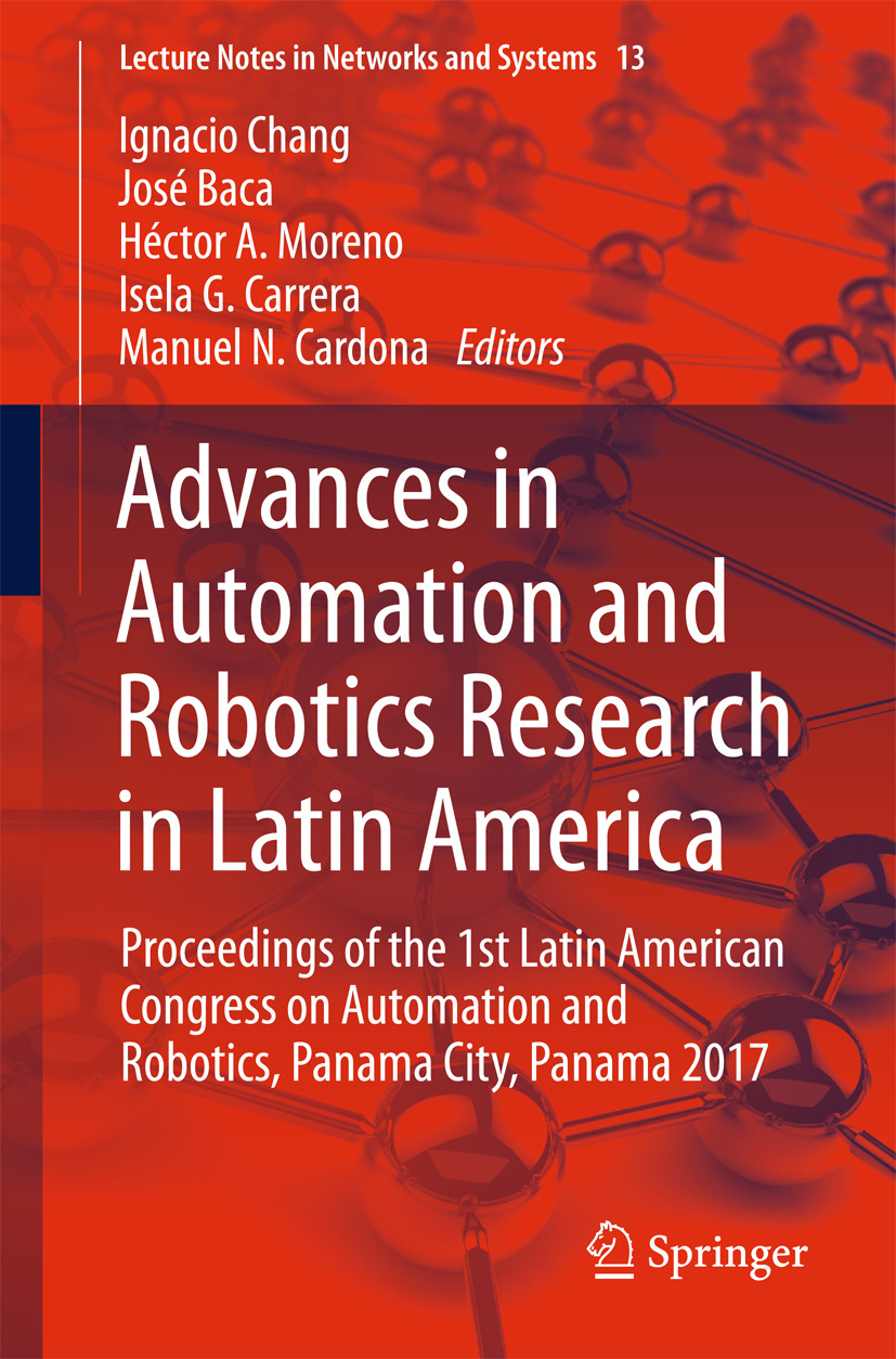 Baca, José - Advances in Automation and Robotics Research in Latin America, ebook