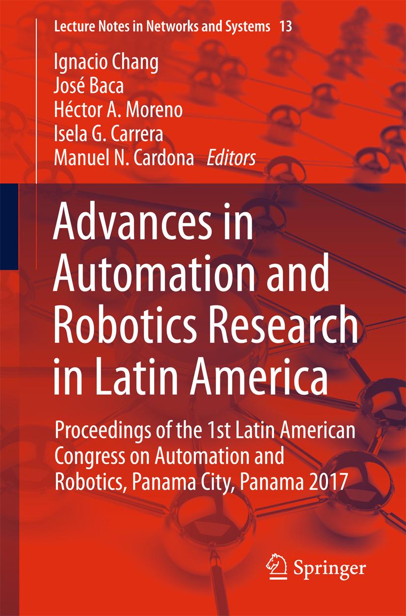 Baca, José - Advances in Automation and Robotics Research in Latin America, ebook