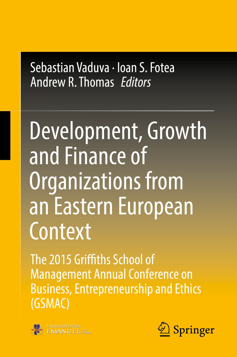 Fotea, Ioan S. - Development, Growth and Finance of Organizations from an Eastern European Context, ebook