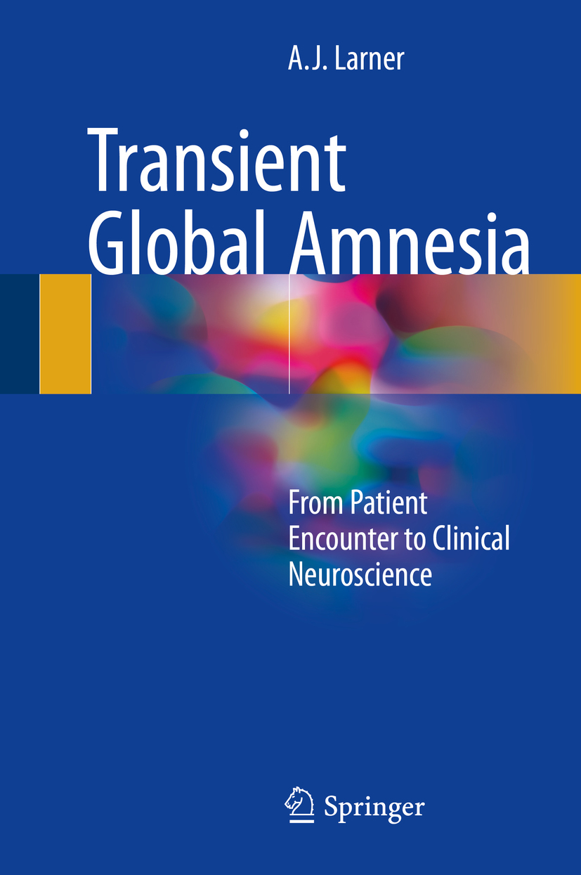 Larner, A.J. - Transient Global Amnesia, ebook