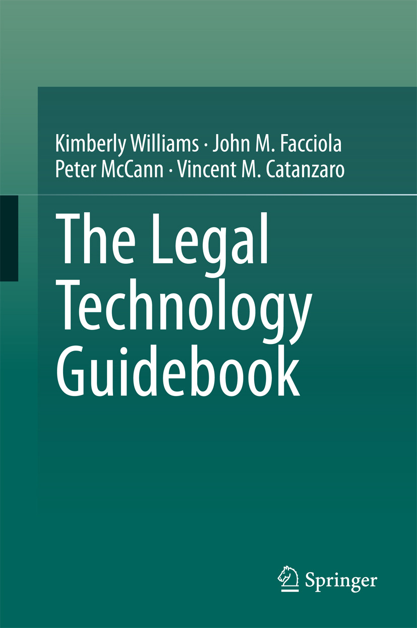 Catanzaro, Vincent M. - The Legal Technology Guidebook, ebook