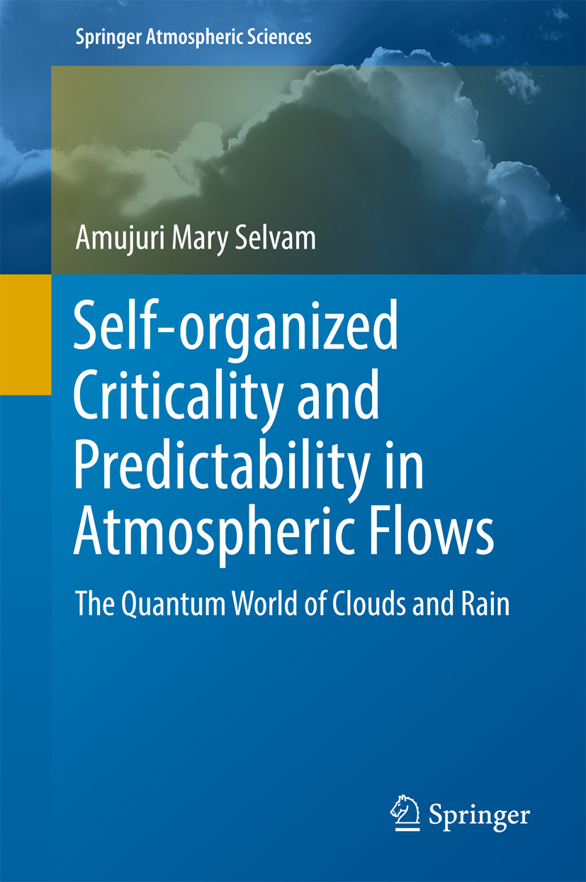 Selvam, Amujuri Mary - Self-organized Criticality and Predictability in Atmospheric Flows, ebook