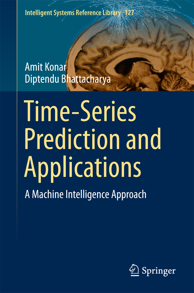 Bhattacharya, Diptendu - Time-Series Prediction and Applications, ebook