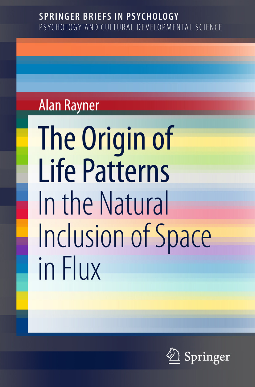 Rayner, Alan - The Origin of Life Patterns, ebook