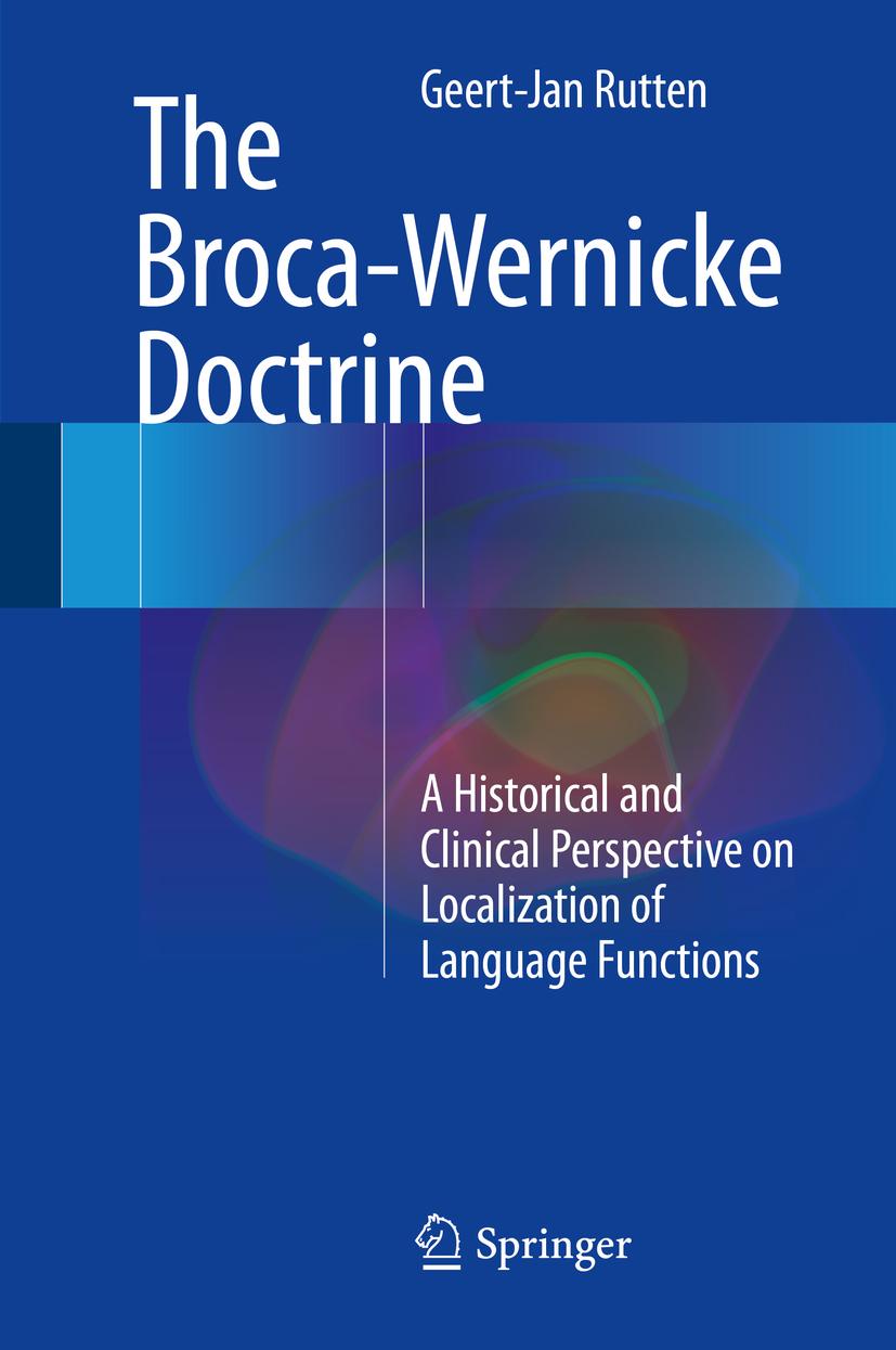 Rutten, Geert-Jan - The Broca-Wernicke Doctrine, ebook
