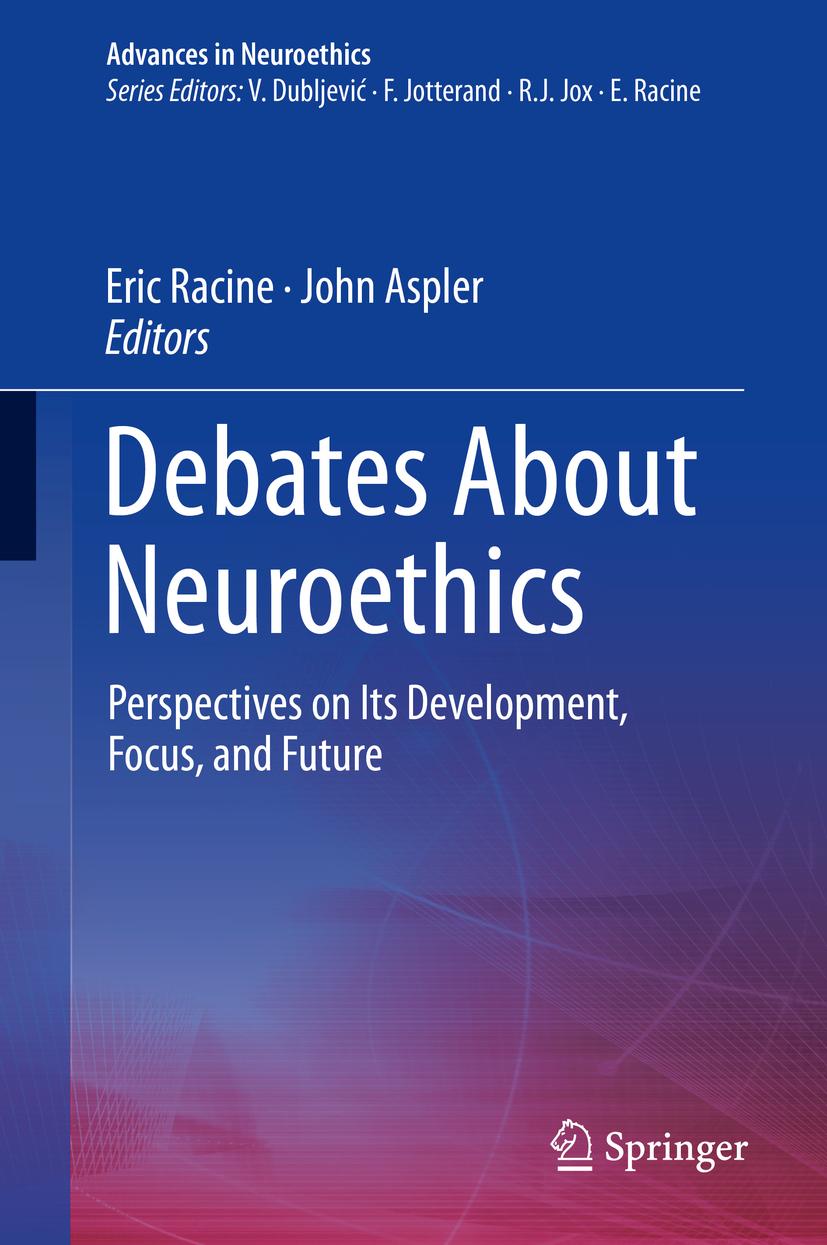 Aspler, John - Debates About Neuroethics, ebook