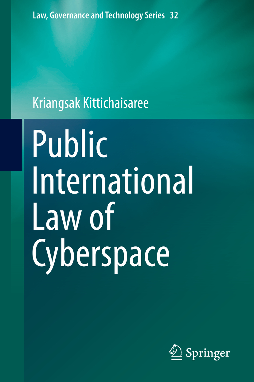 Kittichaisaree, Kriangsak - Public International Law of Cyberspace, ebook