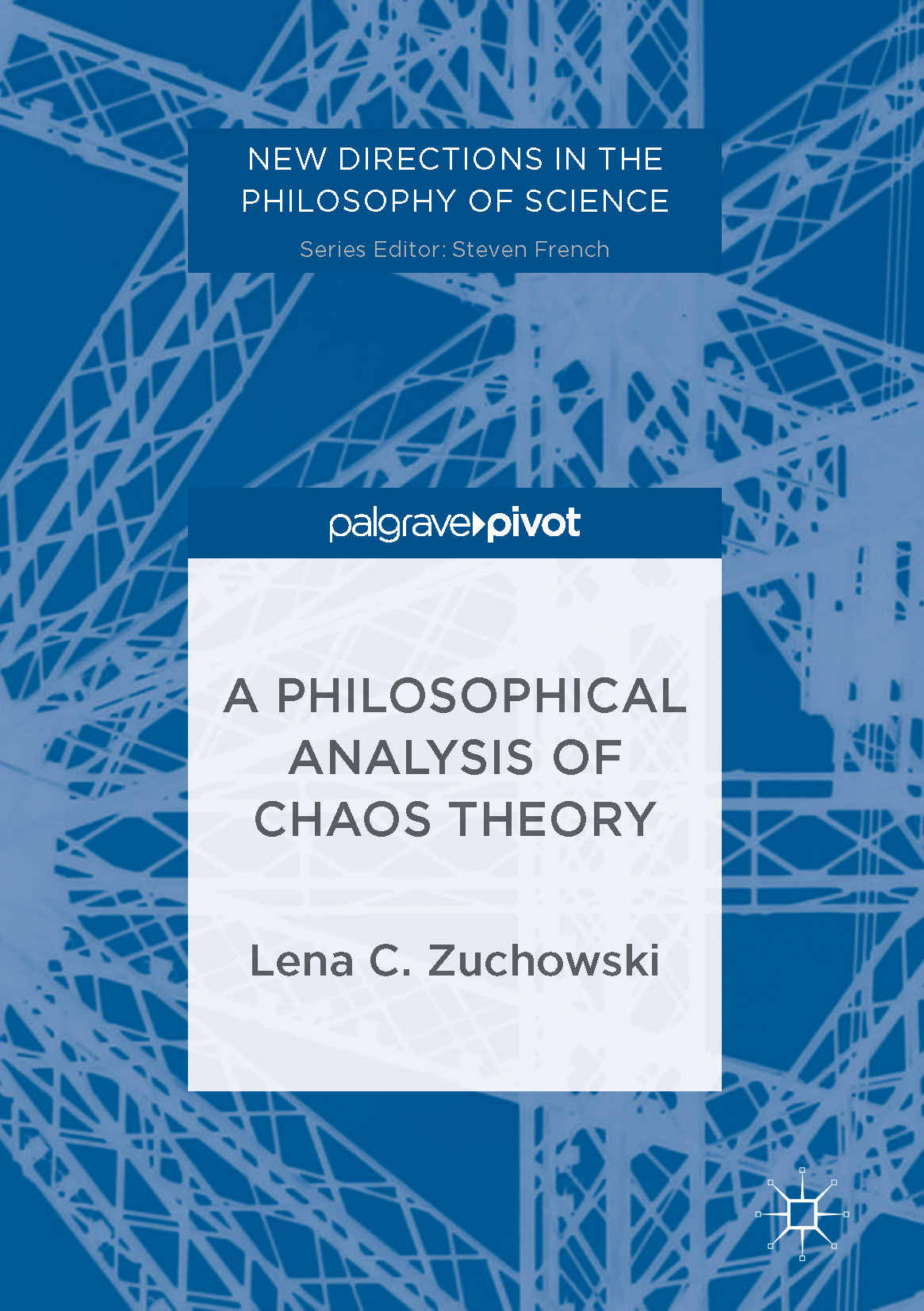 Zuchowski, Lena C. - A Philosophical Analysis of Chaos Theory, e-kirja