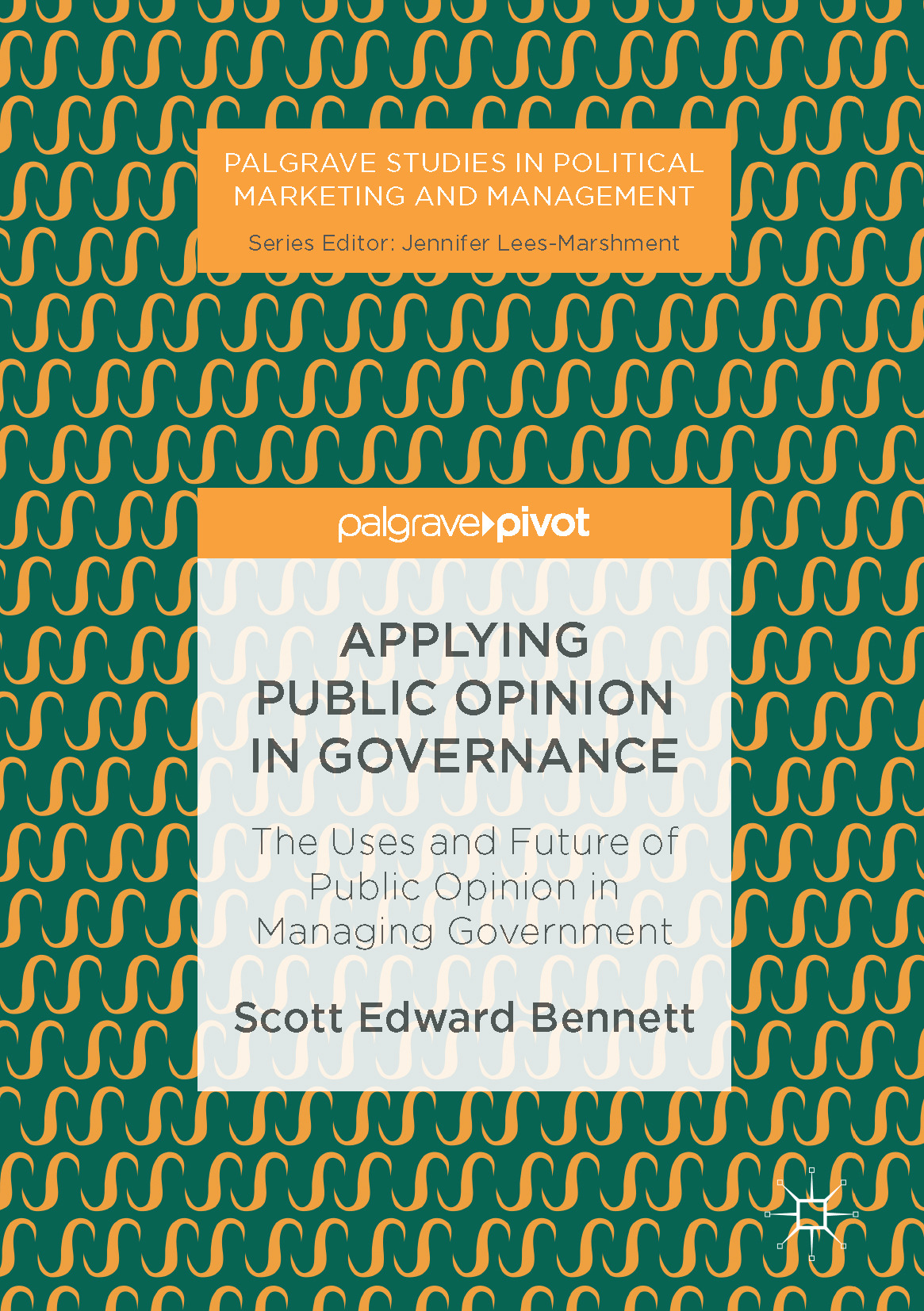Bennett, Scott Edward - Applying Public Opinion in Governance, ebook