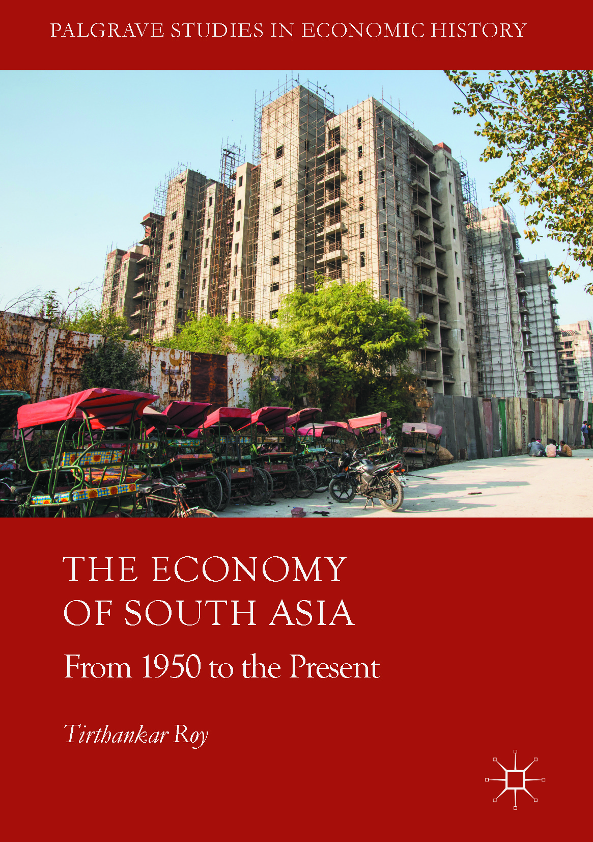 Roy, Tirthankar - The Economy of South Asia, ebook