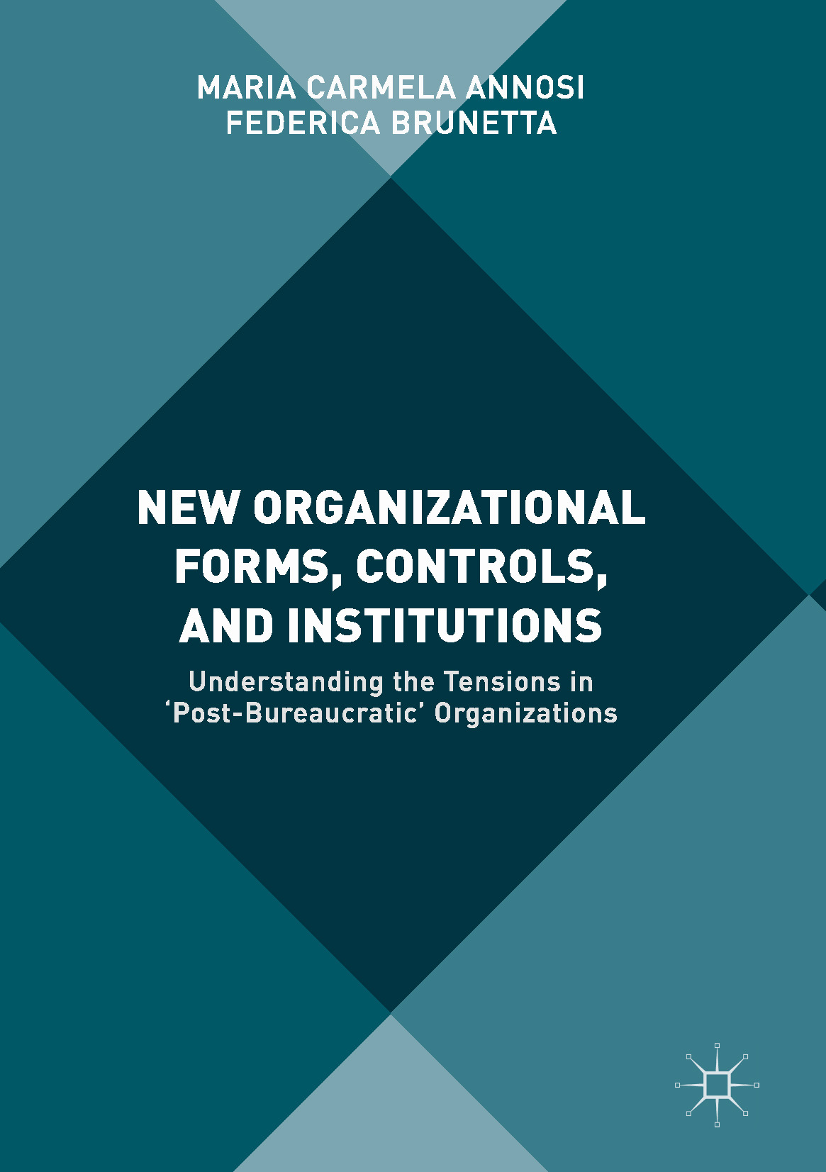 Annosi, Maria Carmela - New Organizational Forms, Controls, and Institutions, ebook