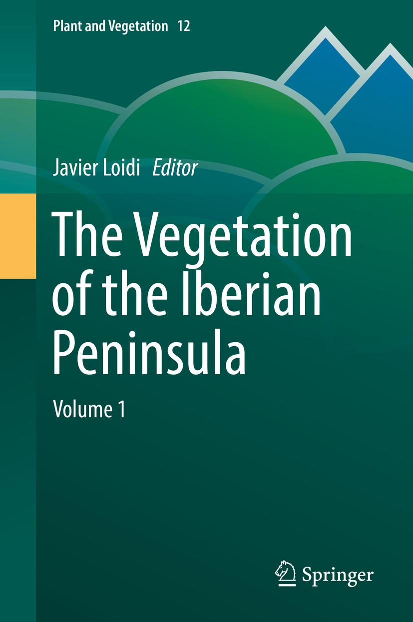 Loidi, Javier - The Vegetation of the Iberian Peninsula, e-kirja