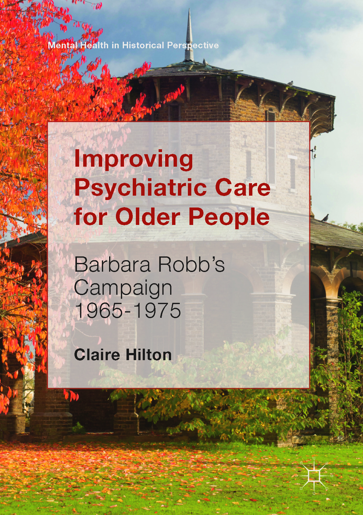 Hilton, Claire - Improving Psychiatric Care for Older People, ebook