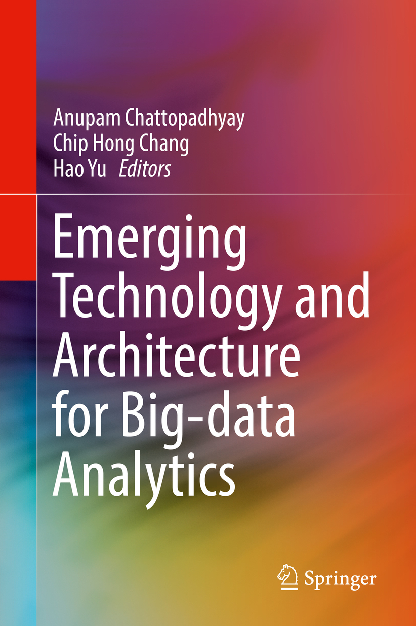 Chang, Chip Hong - Emerging Technology and Architecture for Big-data Analytics, ebook