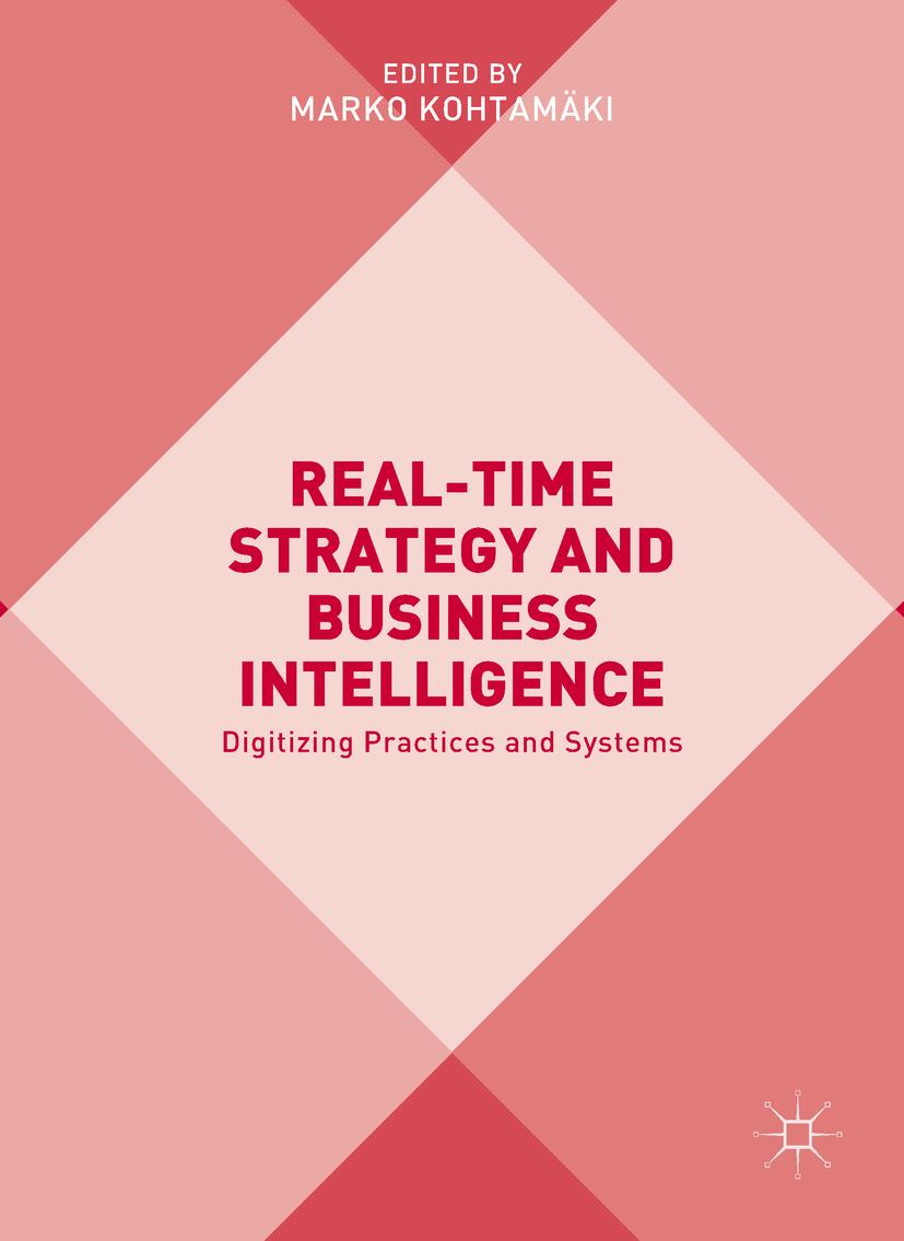 Kohtamäki, Marko - Real-time Strategy and Business Intelligence, ebook