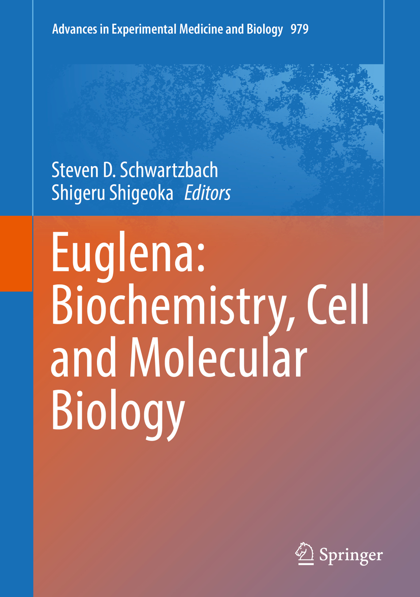 Schwartzbach, Steven D. - Euglena: Biochemistry, Cell and Molecular Biology, ebook