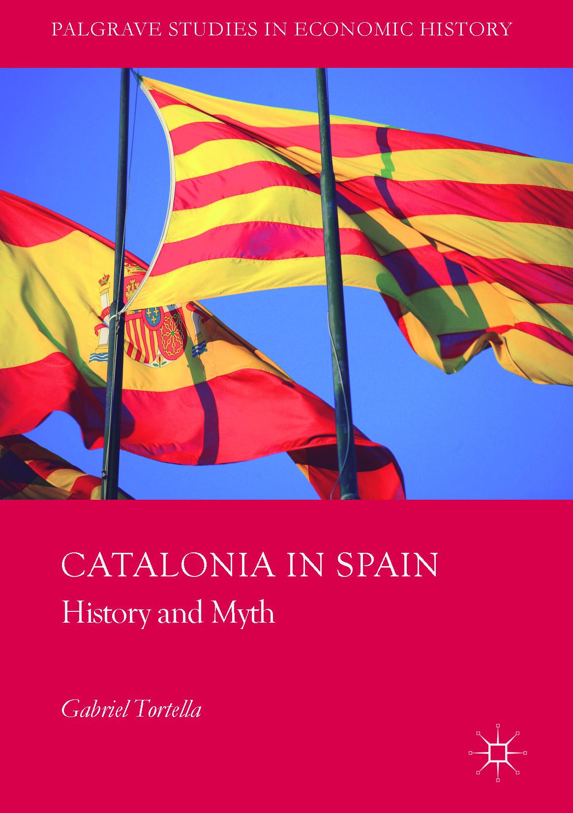 Tortella, Gabriel - Catalonia in Spain, ebook