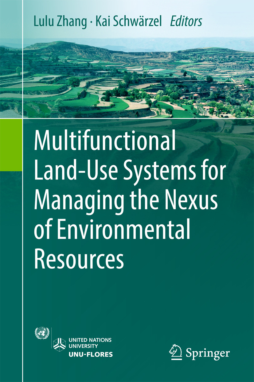 Schwärzel, Kai - Multifunctional Land-Use Systems for Managing the Nexus of Environmental Resources, ebook