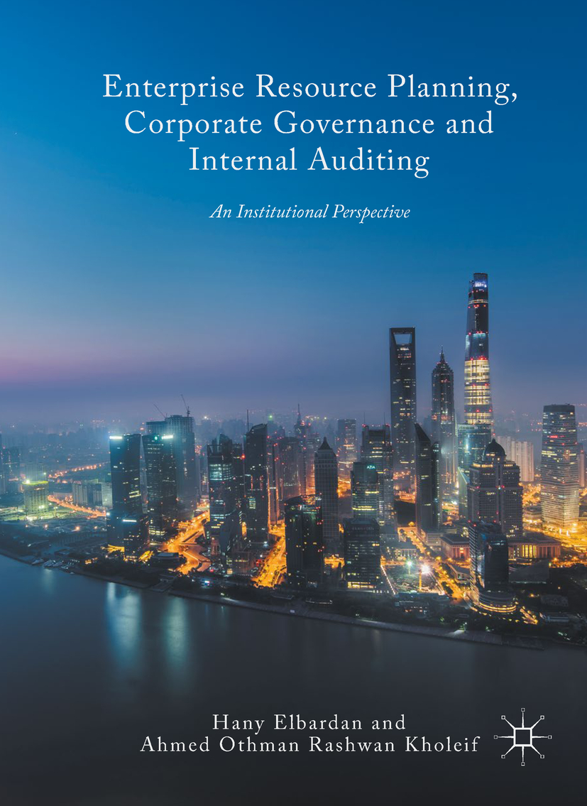 Elbardan, Hany - Enterprise Resource Planning, Corporate Governance and Internal Auditing, ebook