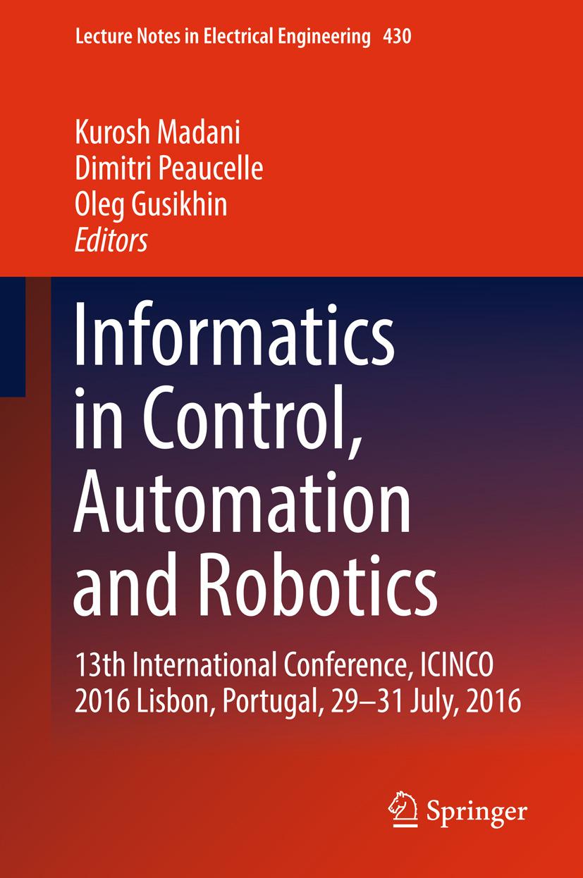 Gusikhin, Oleg - Informatics in Control, Automation and Robotics, ebook