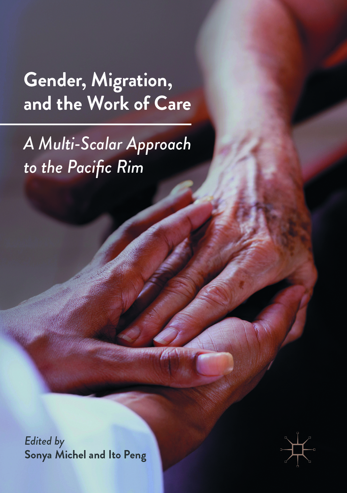 Michel, Sonya - Gender, Migration, and the Work of Care, ebook