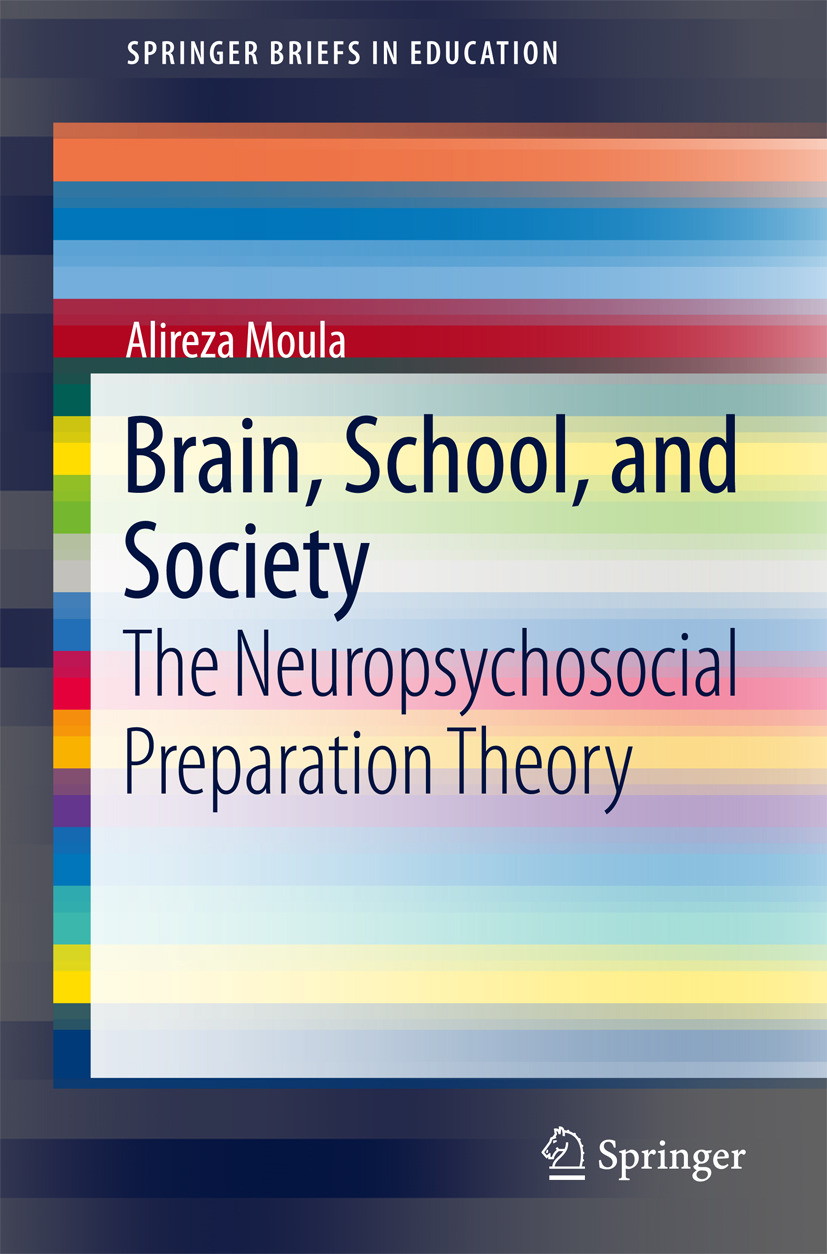 Moula, Alireza - Brain, School, and Society, ebook