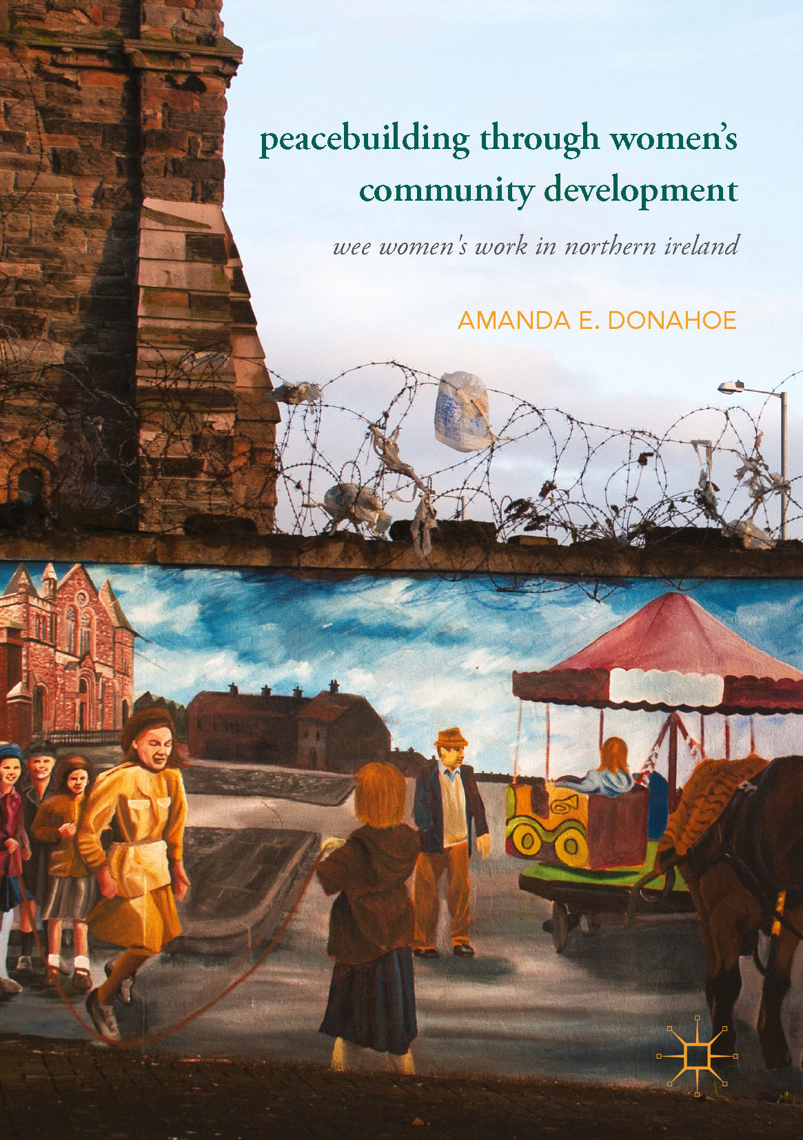 Donahoe, Amanda E. - Peacebuilding through Women's Community Development, ebook