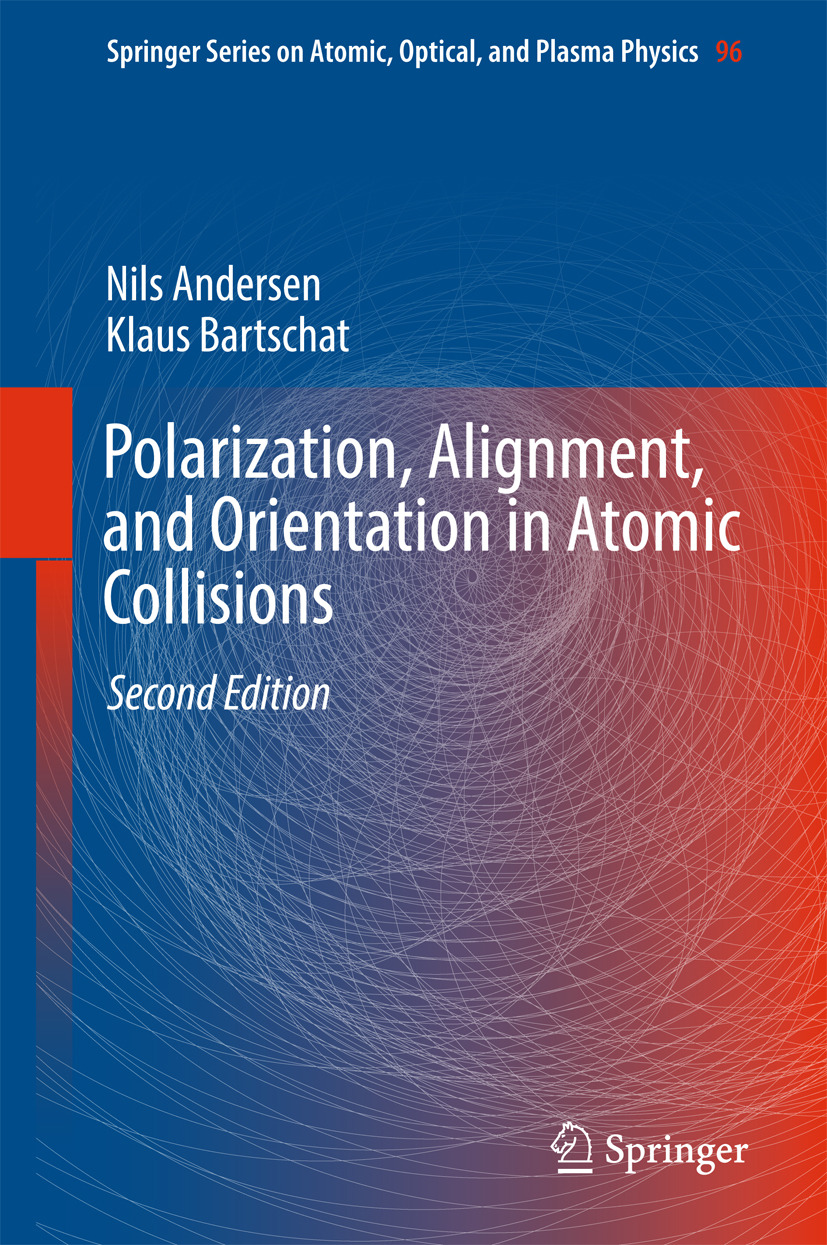 Andersen, Nils - Polarization, Alignment, and Orientation in Atomic Collisions, ebook