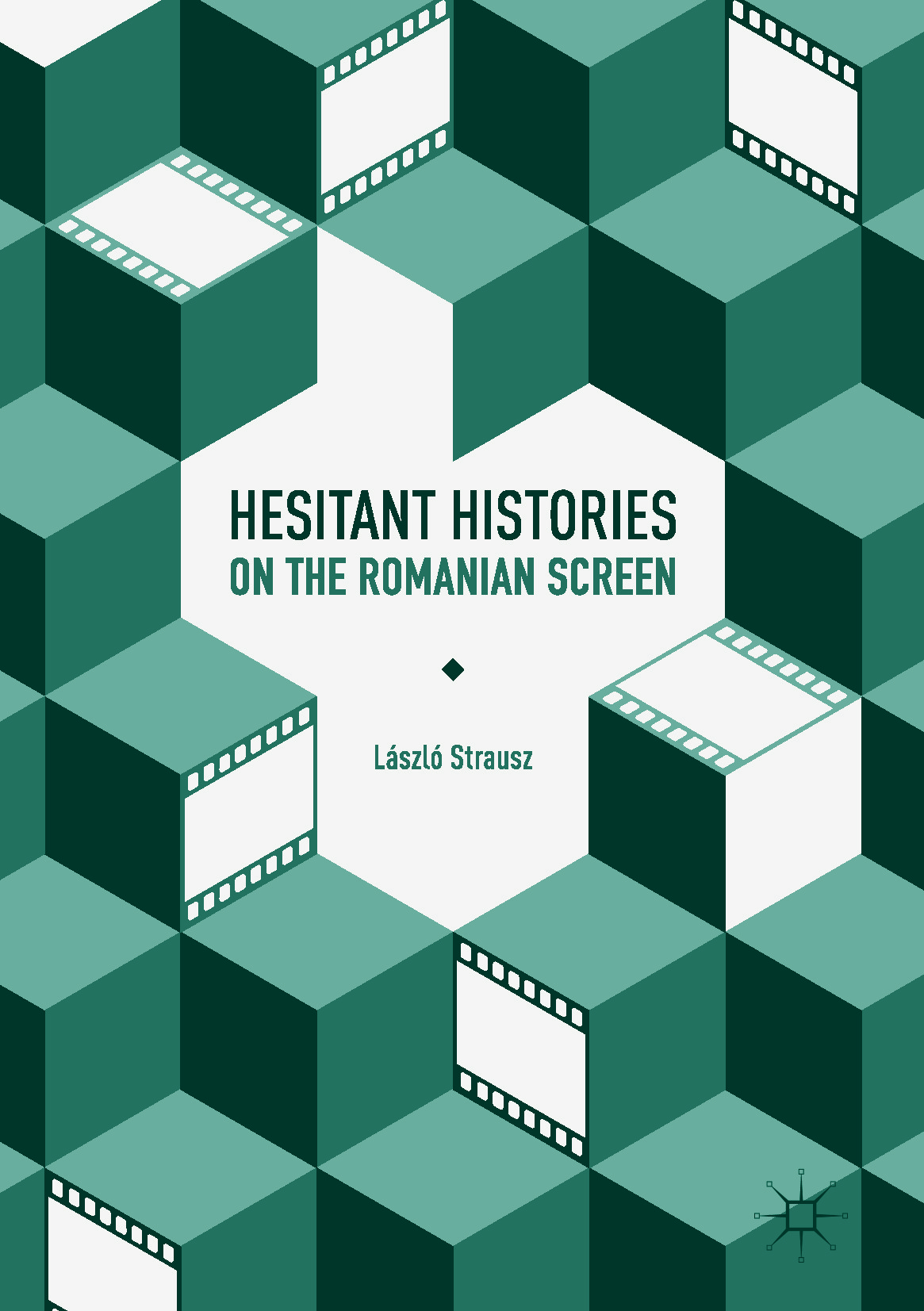 Strausz, László - Hesitant Histories on the Romanian Screen, e-bok